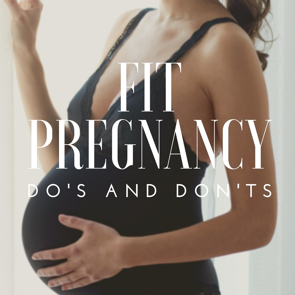 fit_pregnancy_dos_and_donts