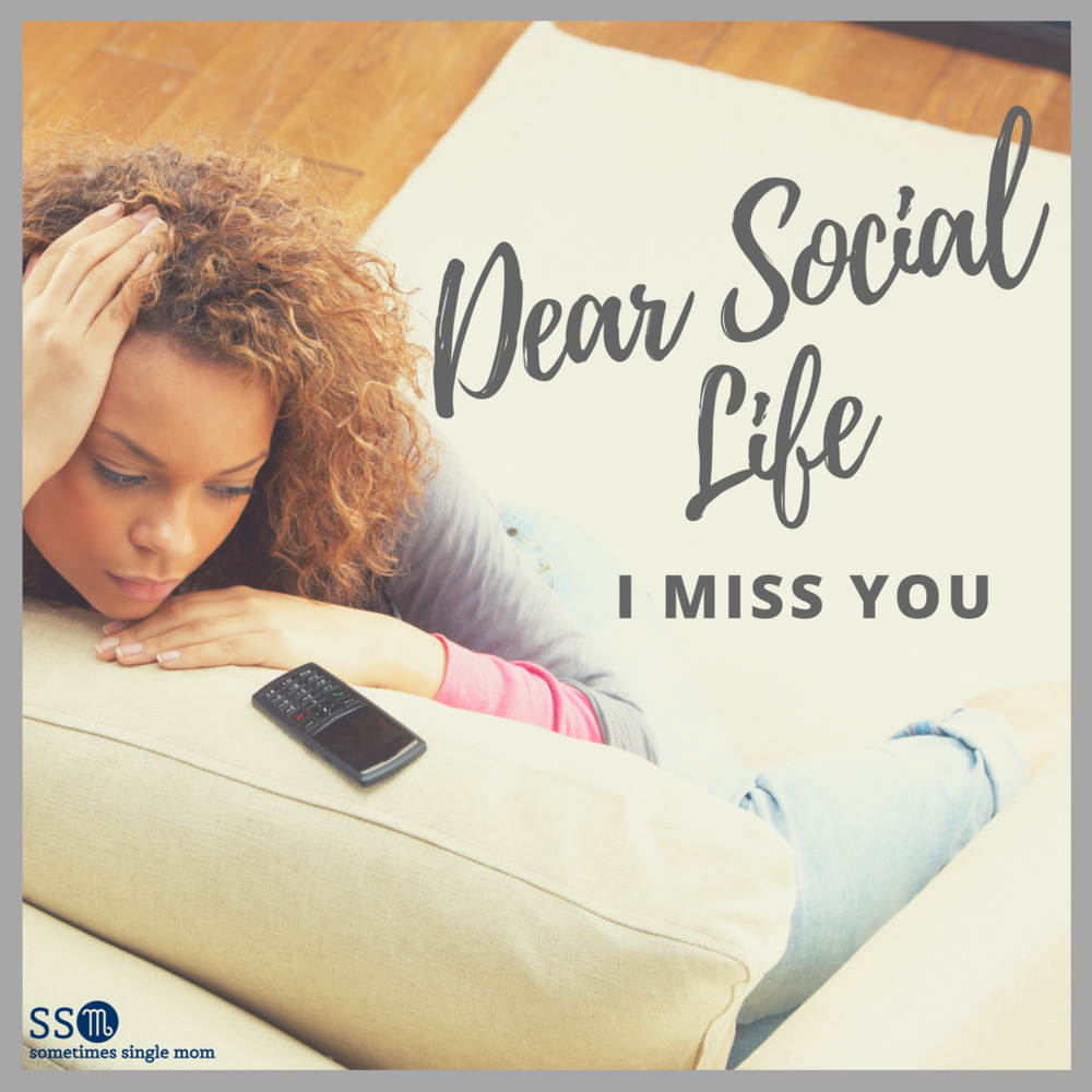 dear_social_life_I_miss_you