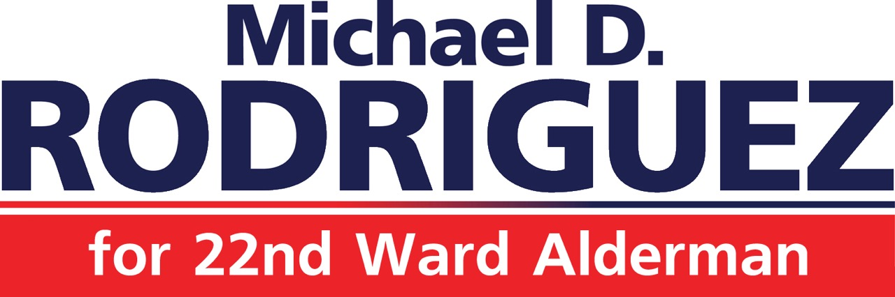 Mike Rodriguez for 22nd Ward Alderman
