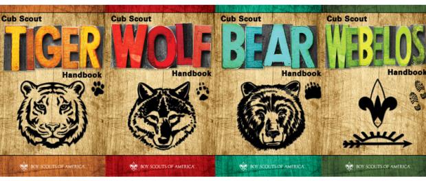 Cub Scout Handbooks: Tiger (1st grade), Wolf (2nd grade), Bear (3rd grade), Webelos (4th & 5th grade).