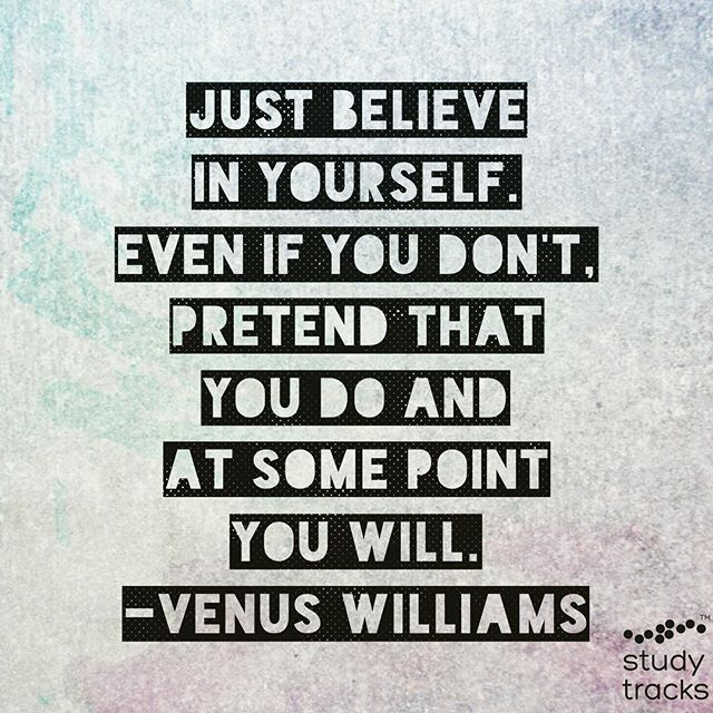 Thursday inspiration from @venuswilliams 🙌🏾 #justbelieve #quote #inspiration #studytracks #studyanywhere #studyeverywhere