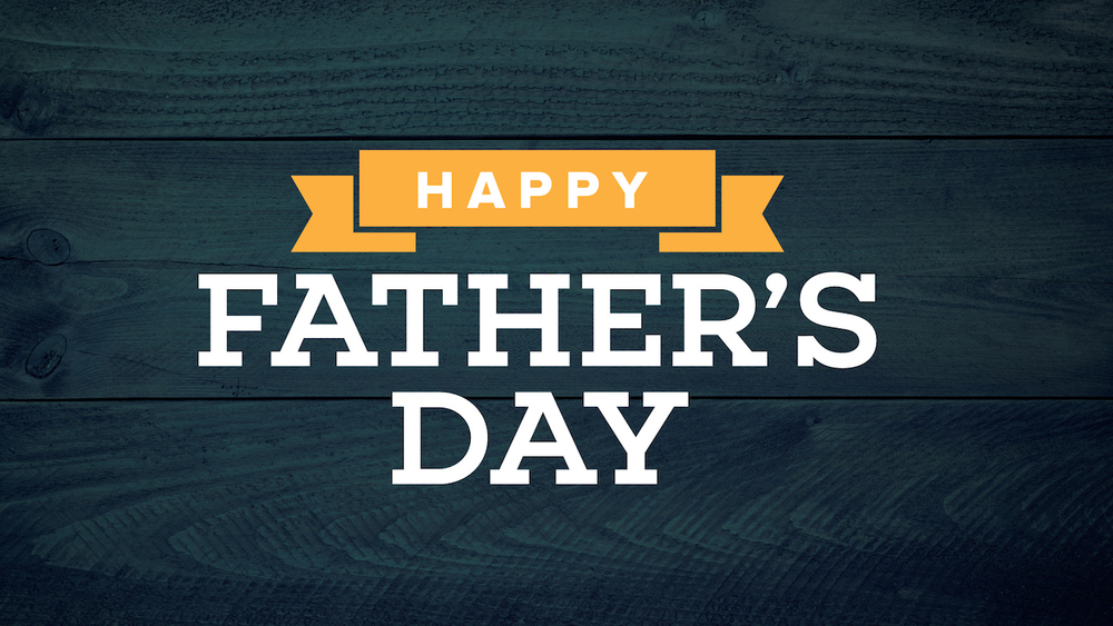 wsc-happy-fathers-day-title-slide-051816-0419pm.jpg