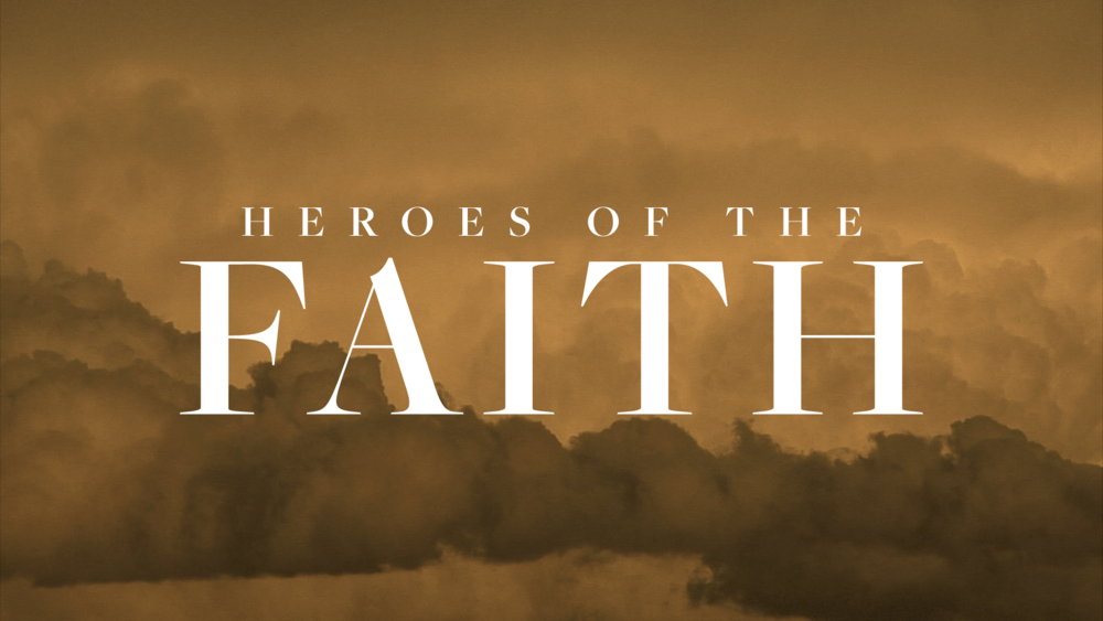 Heroes of the Faith 2017_title.png