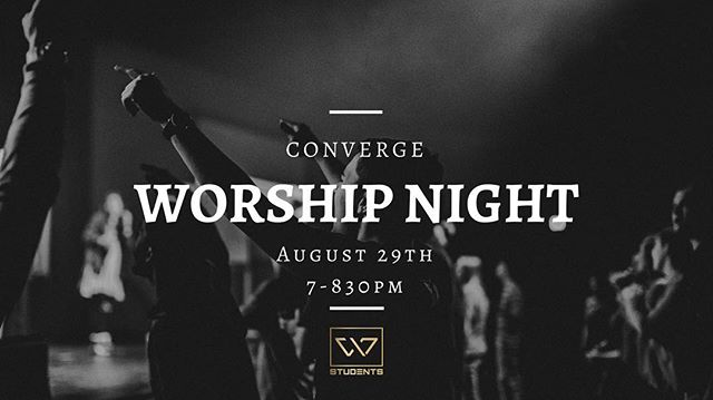WE ARE SO EXCITED! Worship Night! 🔥🙌🏼😍