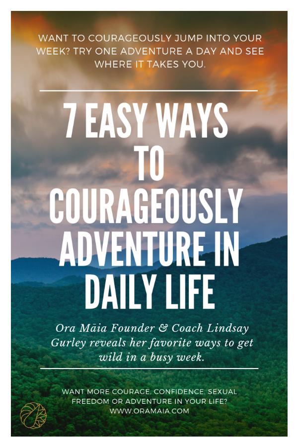 courageous adventure