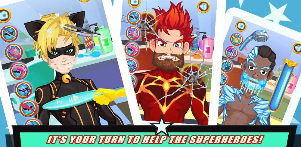 Superhero Shave: Hair Salon, Shave and Waxing!  The Guardians of Justice have gathered together to protect our universe! They use their powers to fight against the evil villains, no matter where they are - in the cities, in the rain forests, even in galaxies far far away.