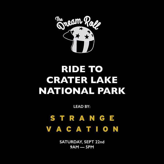 We are so stoked to be leading a ride to #CraterLake Nat'l Park from @thedreamroll this year!! Come with us 🙌🏼✨ #dreamroll  #strangevacation  #comewithus