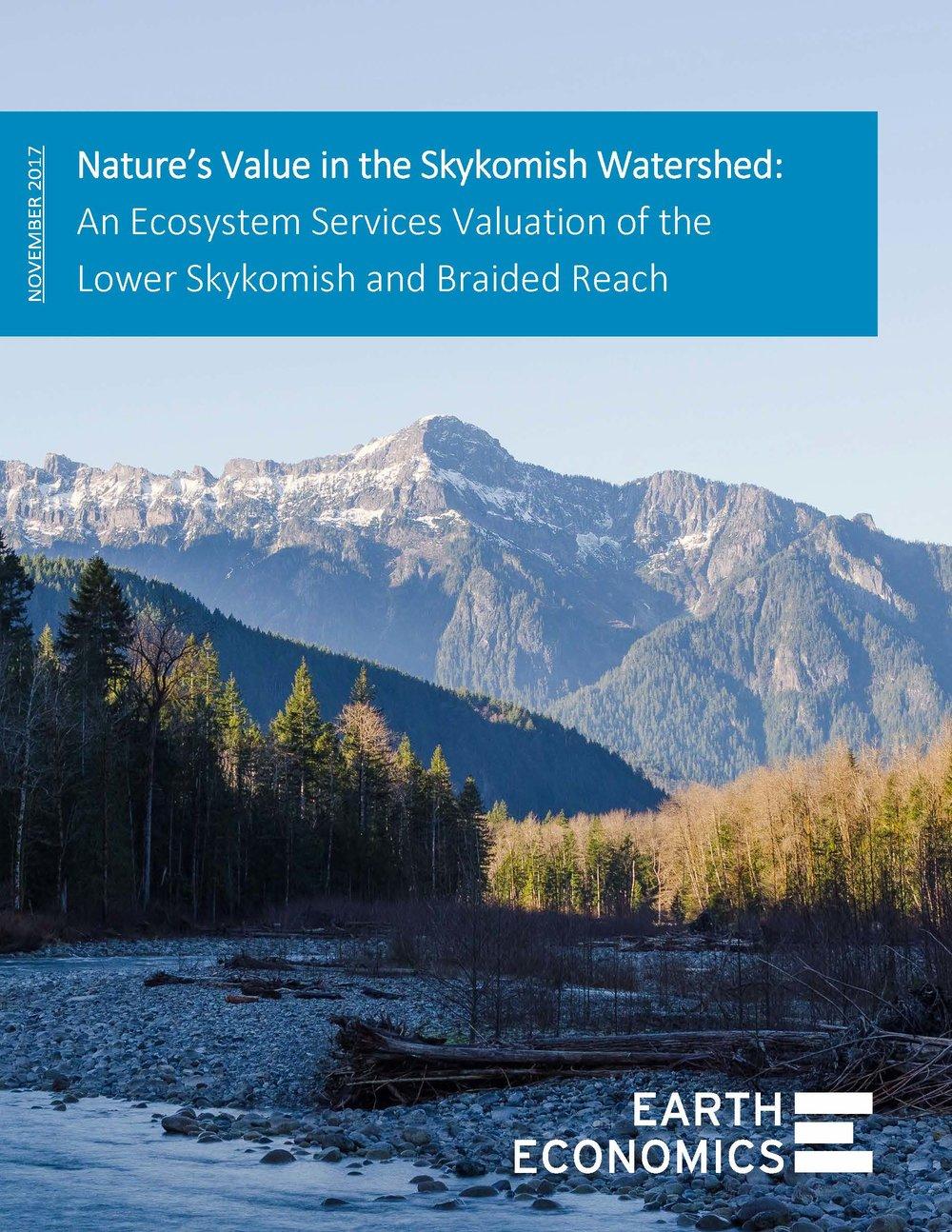 Cover_NaturesValueintheSkykomishWatershed_EarthEconomics_Nov2017.jpg