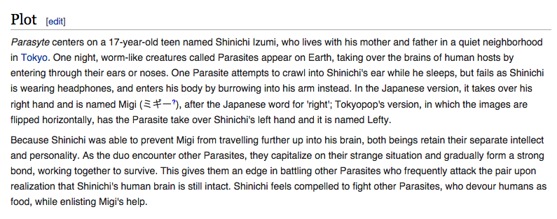 (Excerpt taken from http://en.wikipedia.org/wiki/Parasyte)