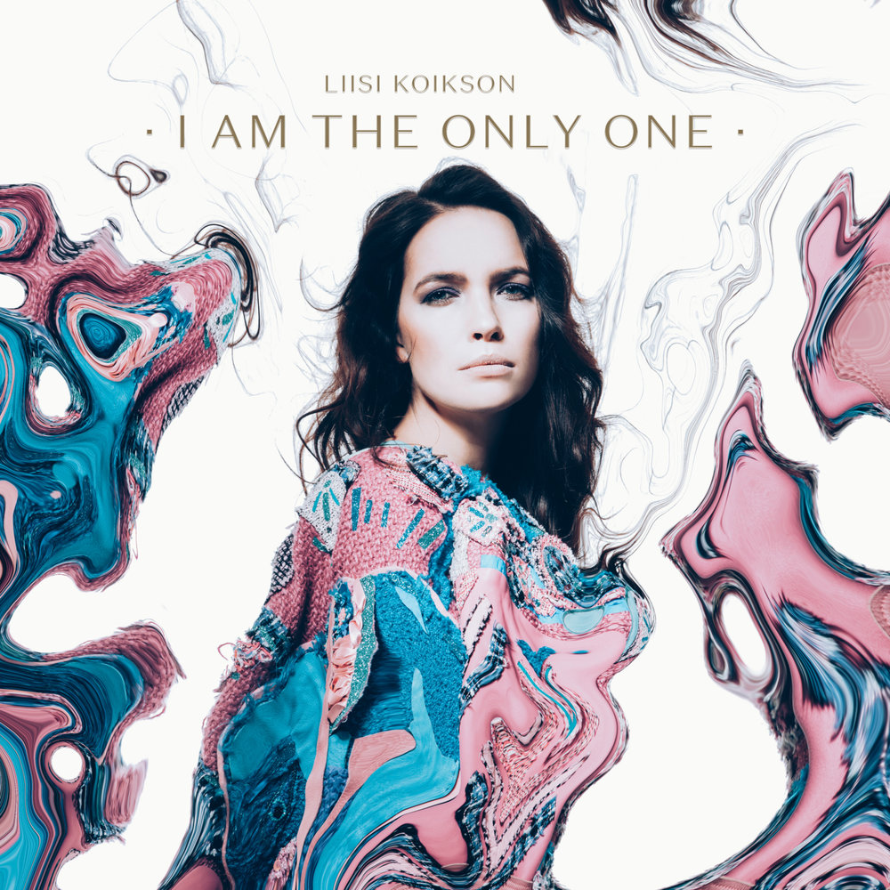 Liisi Koikson - I Am The Only One
