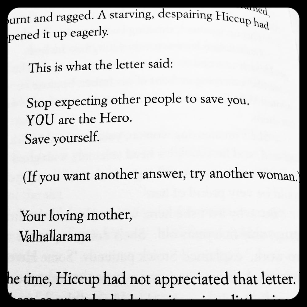 Powerful advice from a Viking momma.Image from How to Train Your Dragon: How to Fight a Dragon's Fury, Cressida Cowell, 2015