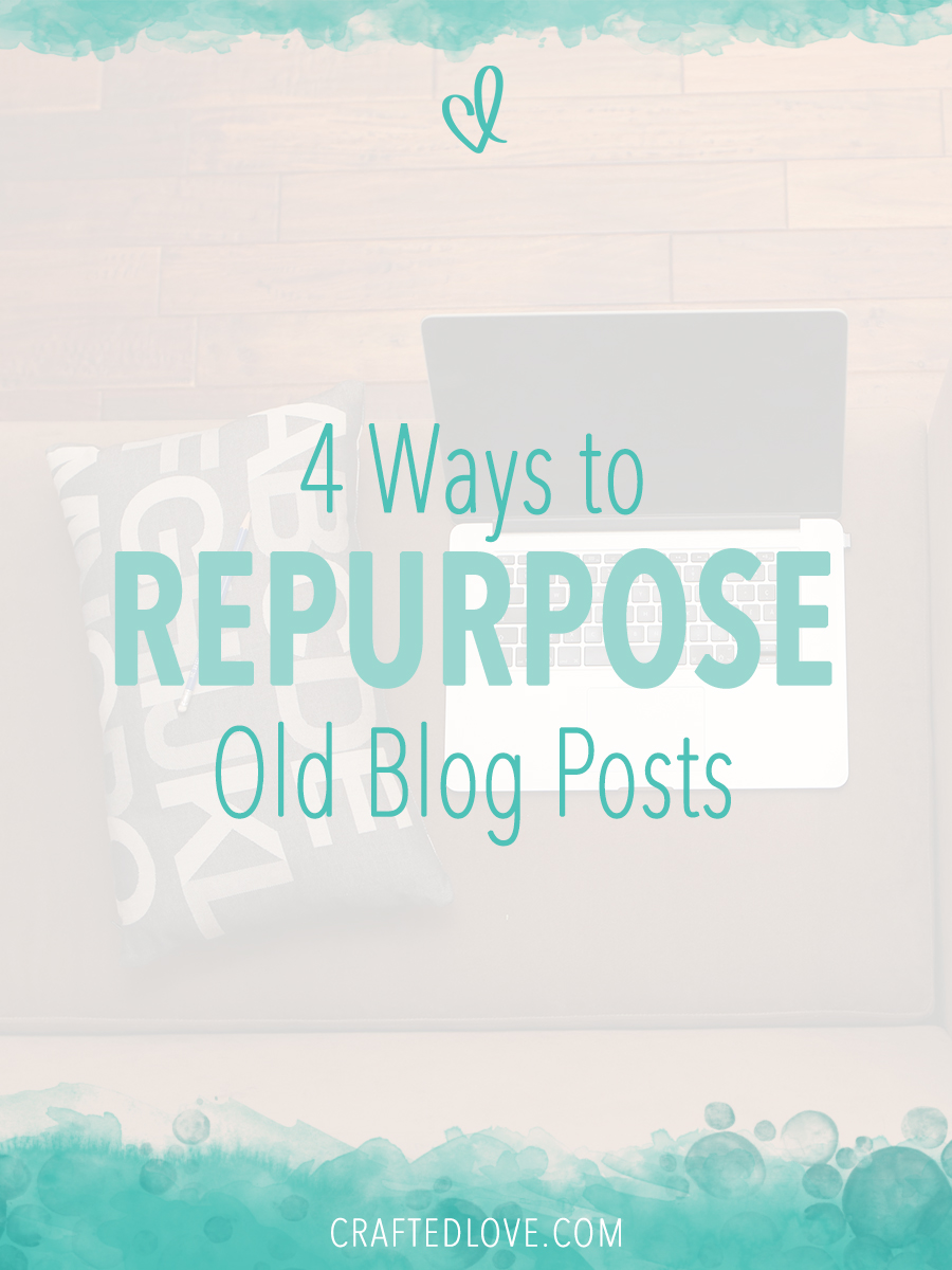 4 Ways to repurpose old blog content to get more followers