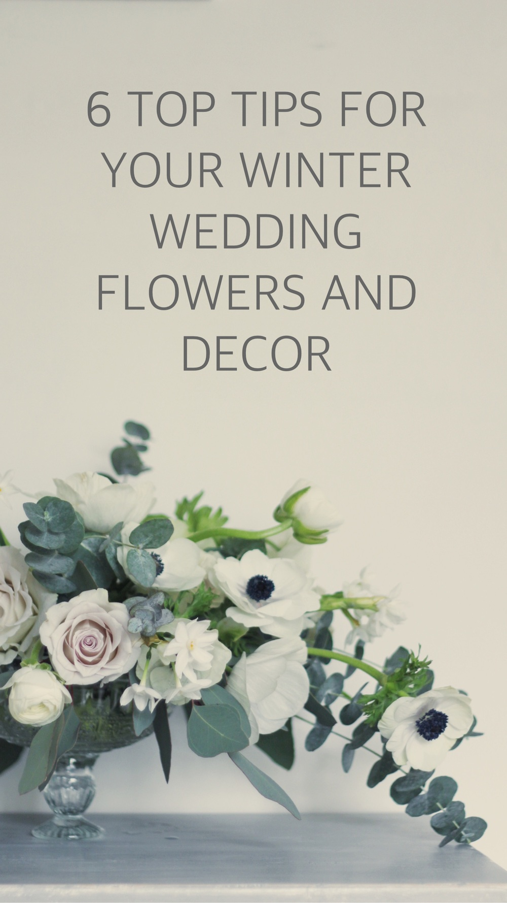 6 top tips for your winter wedding flowers and venue decor by Jennifer Pinder