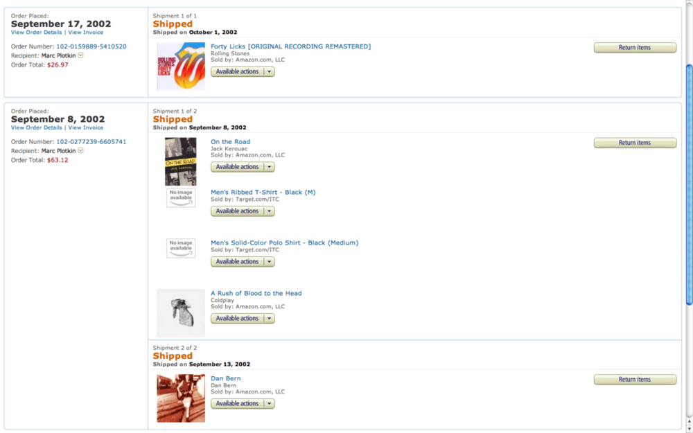 A nine-year shopping history on Amazon    So I've been shopping online awhile. Pretty much since I was allowed to. Was just going through some old orders on Amazon and it's funny to see what my first few were. 2002 Marc clearly had good taste in literature, decent taste in music, and terrible taste in clothing.
