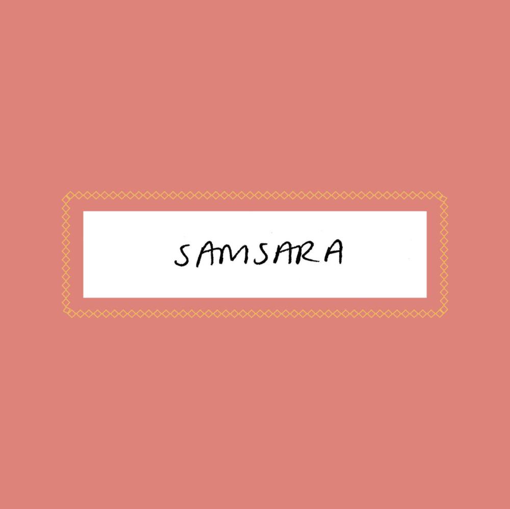 Samsara  by Jenny Xu