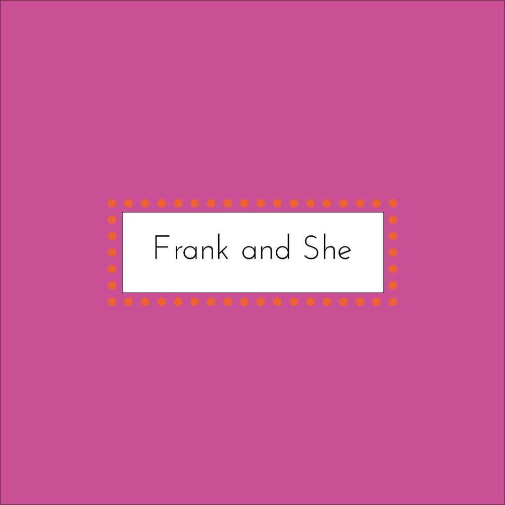 Frank and She by Alena Zhang