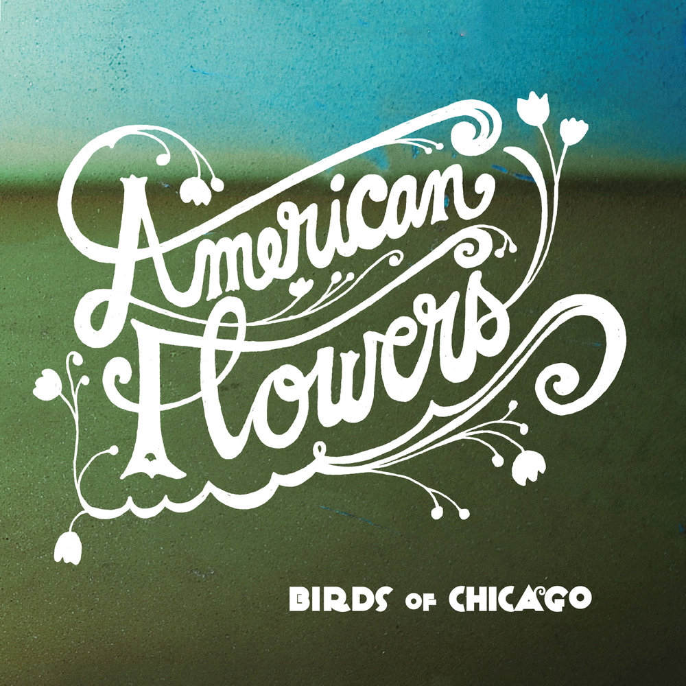 BirdsofChicago_AmerFlowers_Cover 1600x1600.jpg