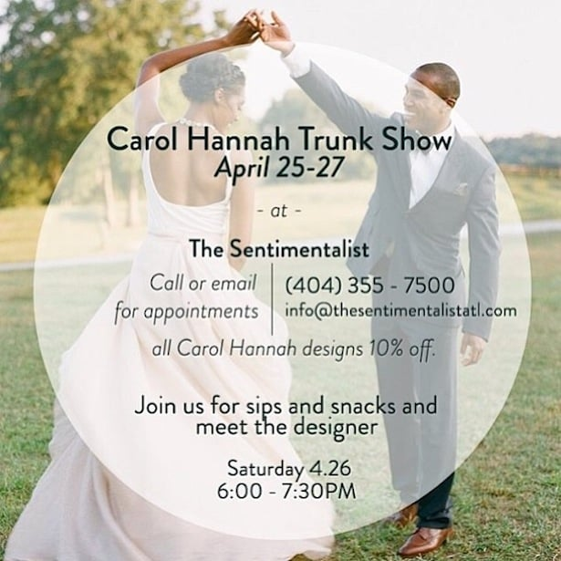 Carol Hannah Trunk Show in Atlanta - The Sentimentalist
