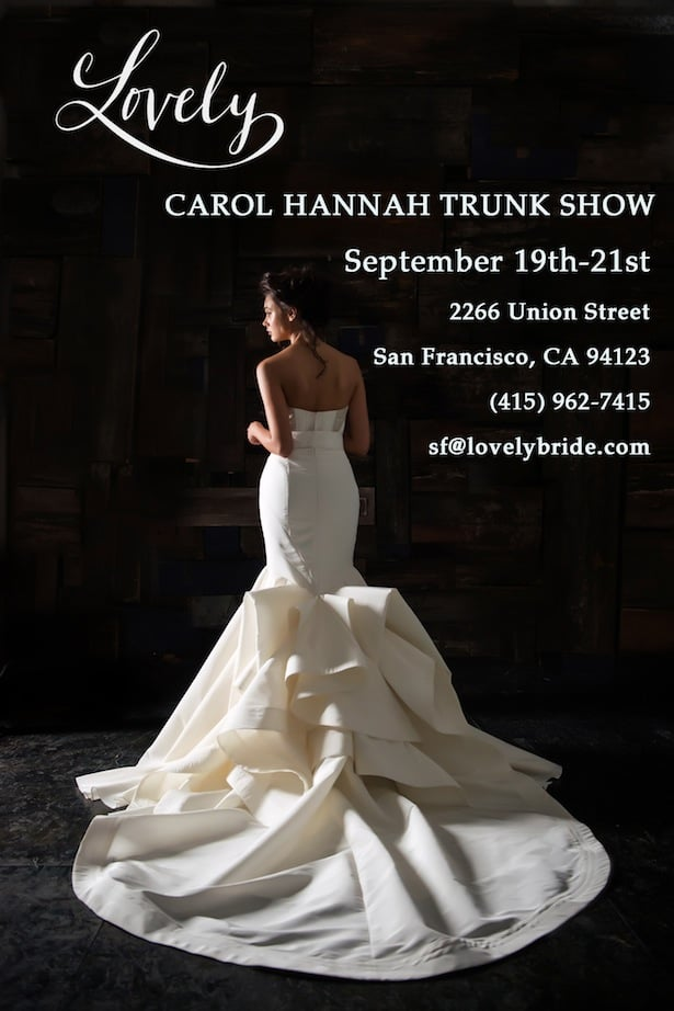 Lovely Bride San Francisco trunk show with Carol Hannah