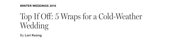 Best Wraps for winter weddings - The Cut - Carol Hannah