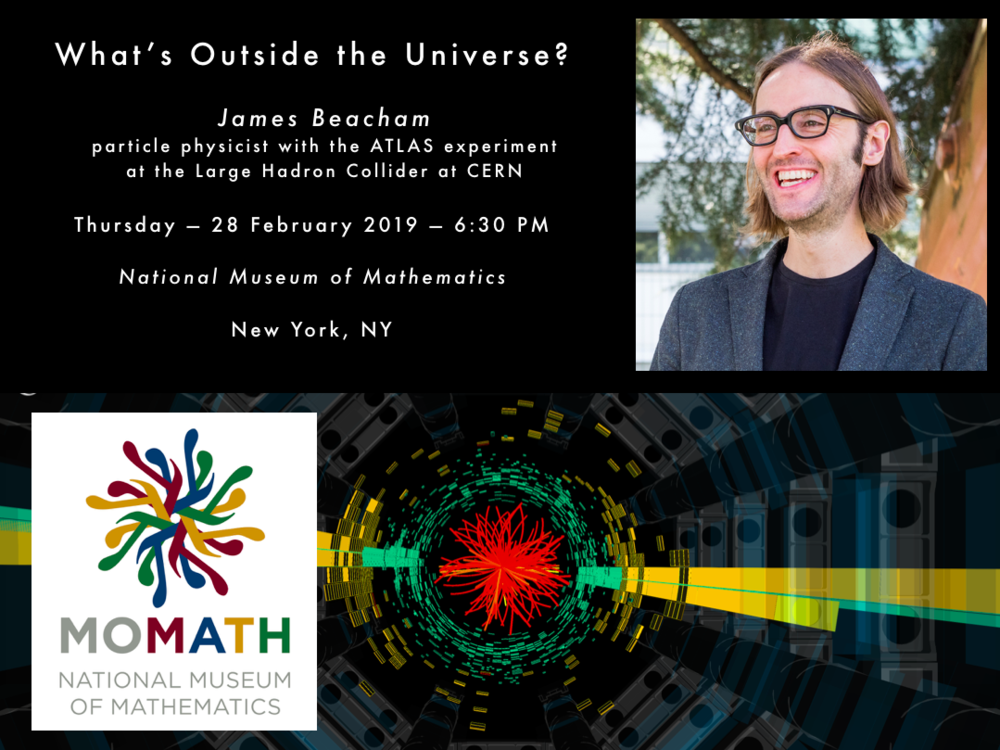 Beacham_Outside_the_Universe_Poster_MoMath_2019Feb28.png