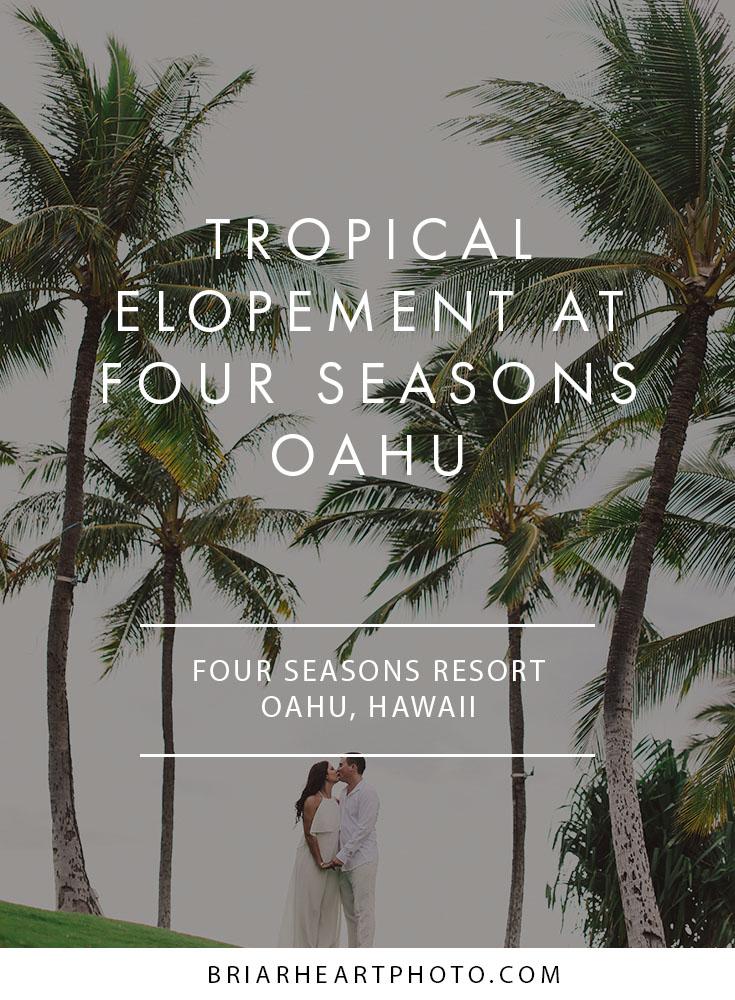 Tropical Elopement At Four Seasons Oahu Briarheart Photo