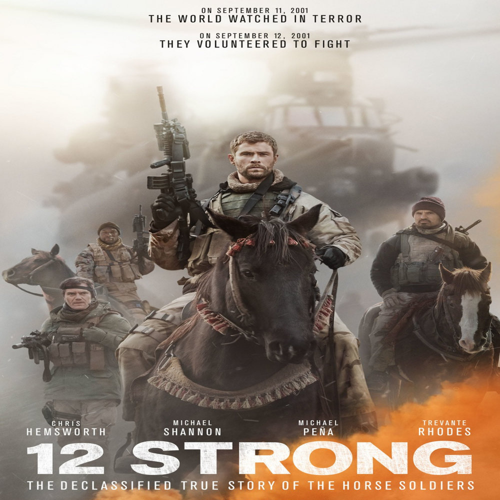 12 Strong   Saturday, 14 April  Movie starts at 1800  Rated R