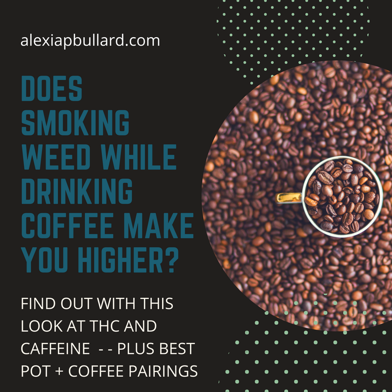 So. DOES drinking coffee while smoking weed making you higher? Find out.