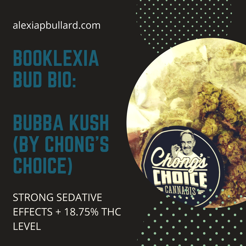 Booklexia Bud Bios : Bubba Kush strain information || Alexia P. Bullard || Tacoma Business Writer , Tacoma Dispensary Marketing || alexiapbullard.com