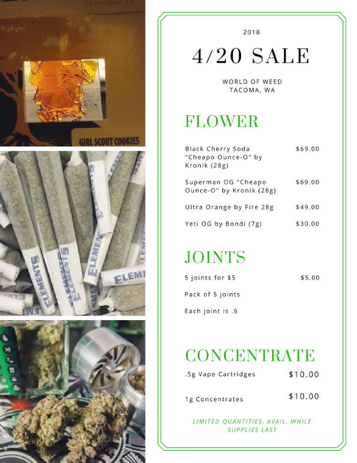 4/20 DEALS at World of Weed in Tacoma, WA