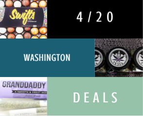 There are tons of great Washington 4/20 deals to cash in on!