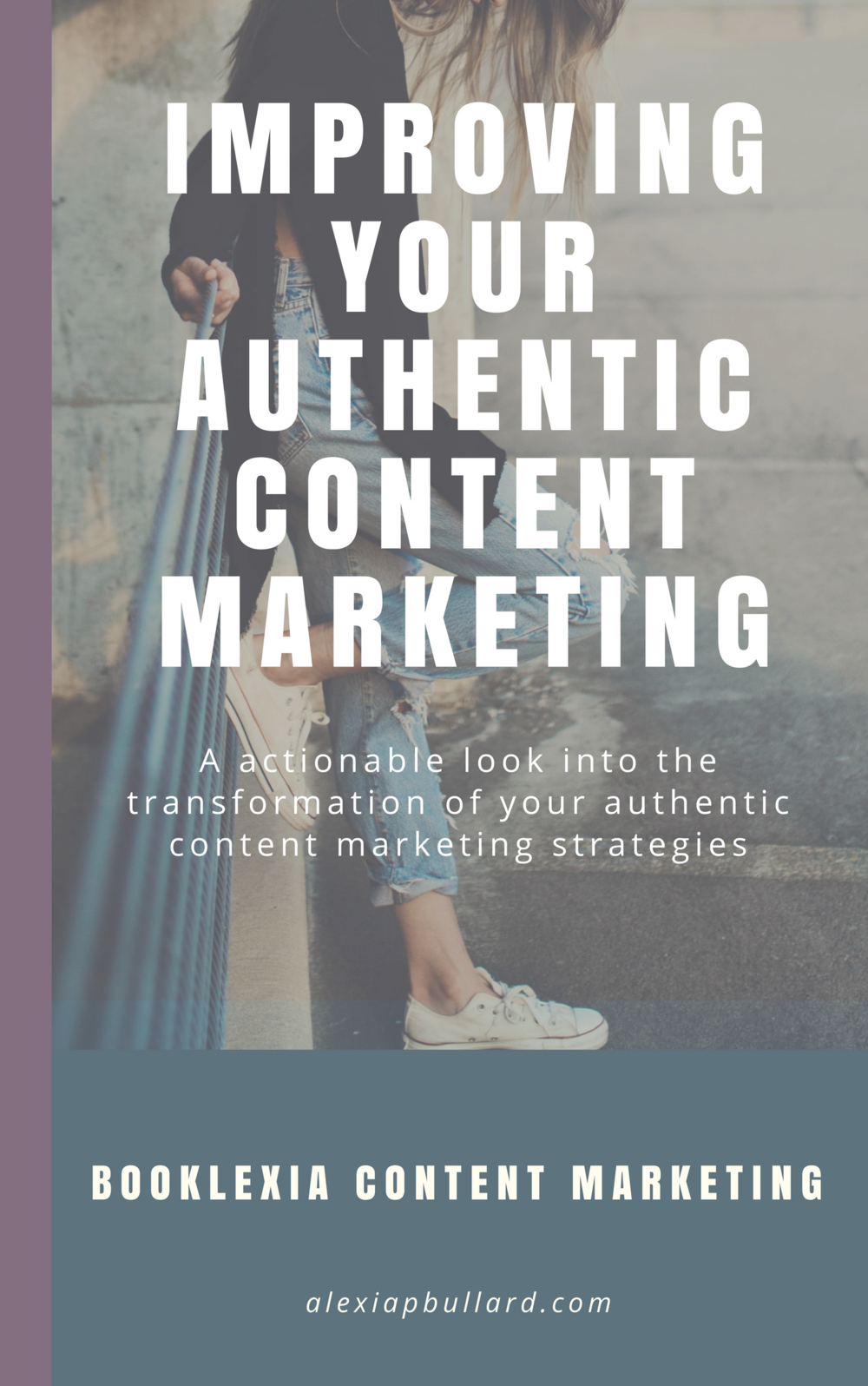 How to improve authentic content marketing | Booklexia Content Marketing
