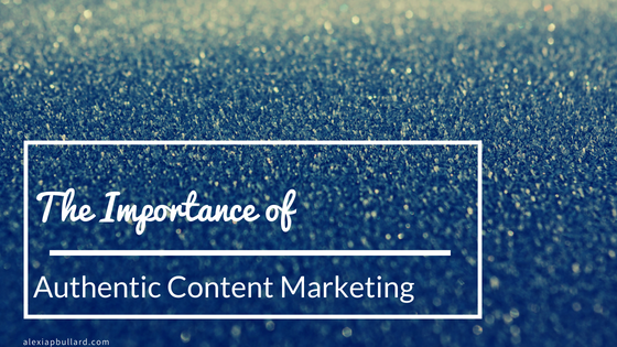 Your branding should be as crystal-clear as possible, because it's that authentic content marketing that is going to drive results.