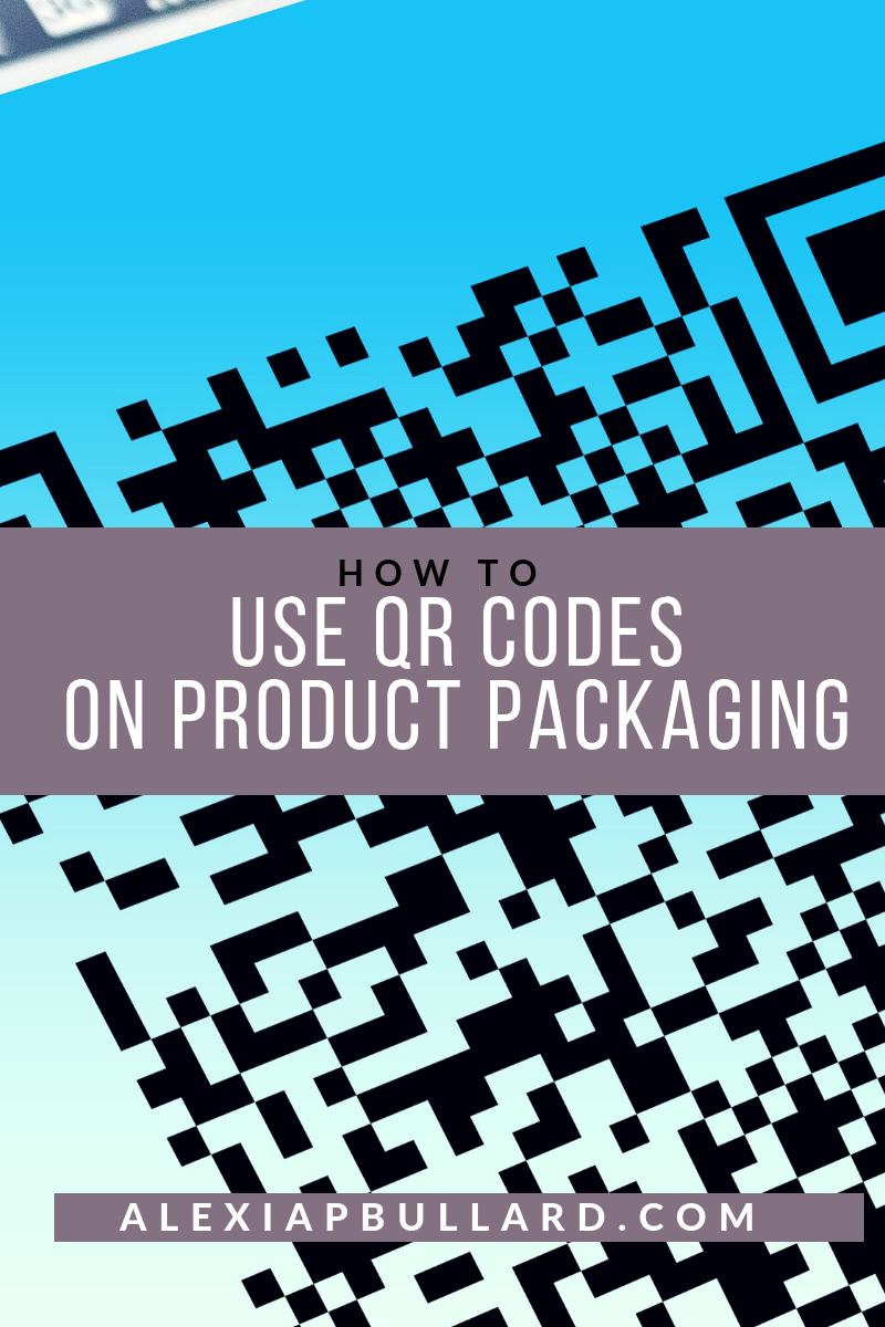 How to Use QR Codes on Product Packaging | Booklexia Content Marketing , cannabis marketing, cannabis writer