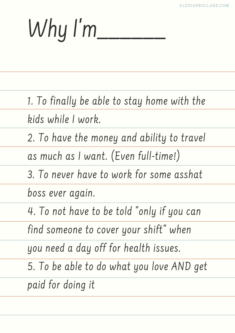 The BEST way to find motivation as a freelance business owner: List your reasons WHY.