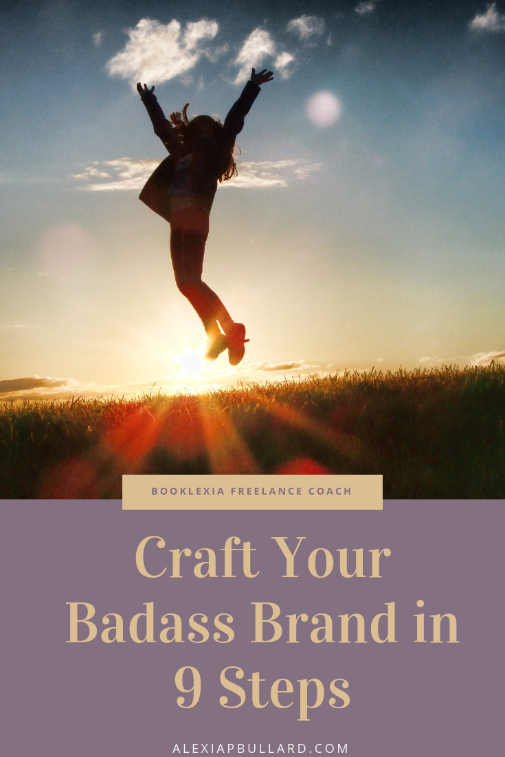 Craft Your Badass Brand in 9 Steps | Booklexia Content Marketing