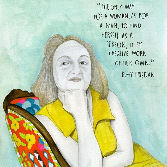 """This artwork is by Lisa Congdon.  #BornOnThisDay - Feb 4 - Betty Friedan (1921-2006) 💪 feminist writer, activist and second-waver, who was massively influential and unafraid to be """"a bad-tempered bitch"""". She encouraged women to want better for themselves and reach for their true potential ❤ . . . #bettyfriedan #thefemininemystique #feministicon #feminist #womensmovement #secondwavefeminism #feminism #angrywoman #writer #activist #campaigner #sexualpolitics #genderroles #awesomewomen #lisacongdon"""