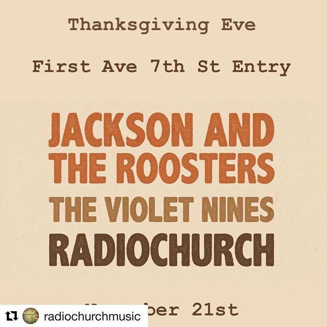 our sister band, @radiochurchmusic is playin a totally rad show on Nov. 21st at 7th st entry 🦃 catch @meganmahoney8 and @missmojoriah gratefully grooving with our boyz + @jackson_and_the_roosters + @thevioletnines . . #Repost @radiochurchmusic with @get_repost ・・・ Come celebrate family and friends on Thanksgiving Eve with Radiochurch at @firstavenue 7th st. y'all!! . . . . . @firstavenue #firstavenue #7thstentry #livemusicmn #mnmusic #localmusic #minneapolismusic #minneapolissound #thanksgivingeve #gigs #on #gigs #on #gigs #gratefulgrooving