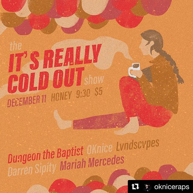 It is! 😧 . . #Repost @okniceraps with @get_repost ・・・ it's probably time i throw another show eh? come hang with good folks playing good music. since i didn't throw a release show imma do most my project! dopeness from: @lvndscvpesmusic, @darrensipity , @dungeondbaptist & @mariahmercedesandthebendz  s/o @alexispolitz on the flyer
