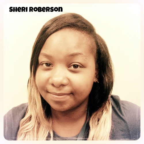 "My name is Sheri Roberson and I am a 25 year young Oakland Native. Growing up in West Oakland there are many hardships due to the environment around you, as well as many of the people. As I got older I found out how difficult it could be to not participate in certain activities that would draw me away from showing my full potential.  I attended Hoover Elementary as a child then later went to Carter Middle school. Freshman and Sophomore year I attended Oakland Tech and Ralph Bunche (due to messing up in school, cutting classes and putting things before my studies). In 2005 I transferred to Dewey where I graduated in 2006. Now anybody from Oakland and the nearby cities have a picture of which kinds of kids go to what we call ""continuation schools"".  I was considered that type of kid. Eventually I got my act together and was able to receive my High School diploma a year later, which was a huge accomplishment because I pushed myself when everyone lost faith in me after mistakes I made. That experience is why I am who I am today, persevering through what I learned. Taking bad situations and turning them into something positive and also using my downfalls to help uplift and encourage others."