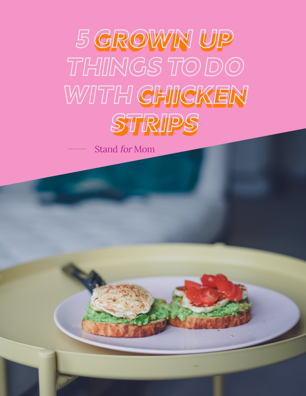 5 Grown Up Things to Do With Chicken Strips Cover.png