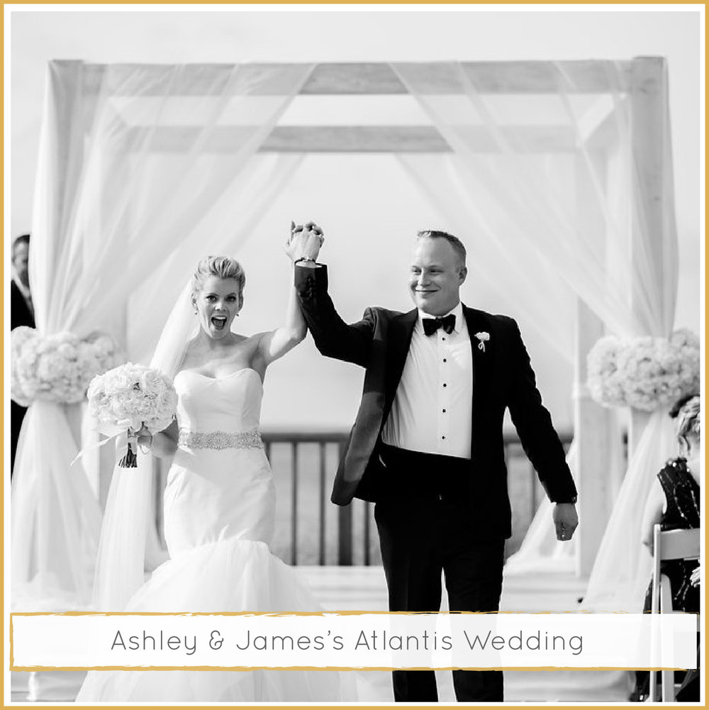 Ashley & James's Atlantis, Bahamas Wedding Weekend
