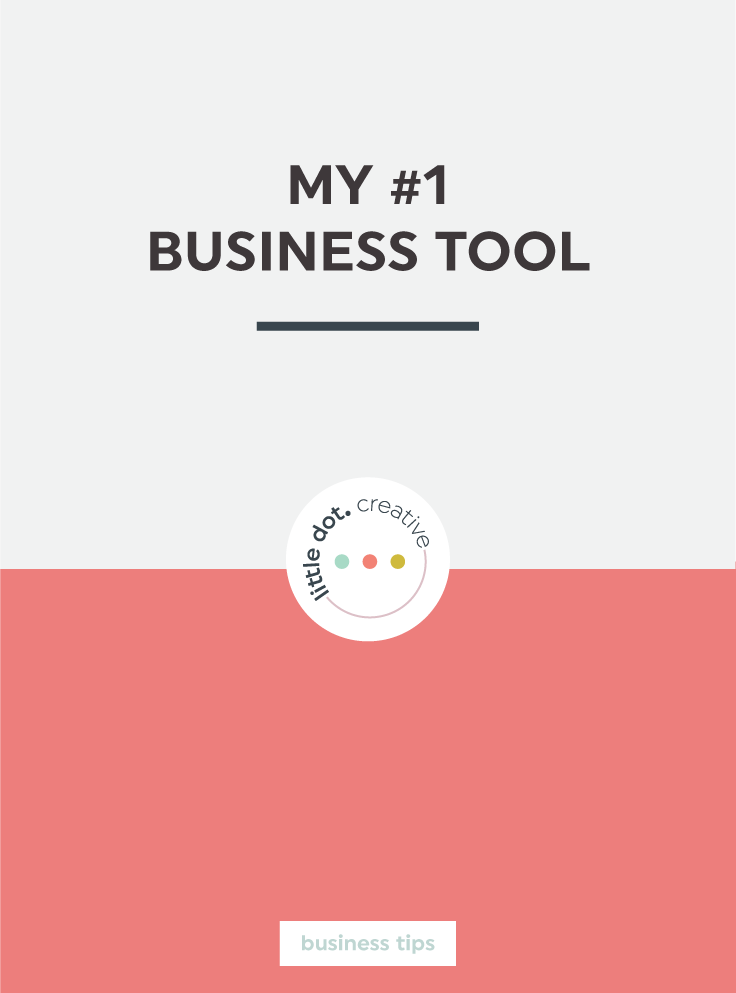 My #1 Business Tool on Little Dot Creative