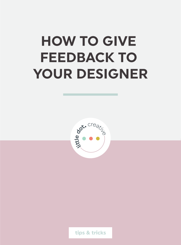 How to give feedback to your designer