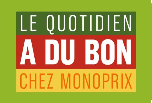Monoprix – Le Quotidien a du Bon