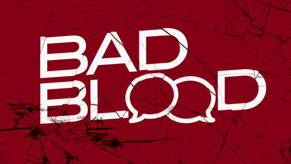 BadBlood_CurrentMessageBanner16x9.jpg