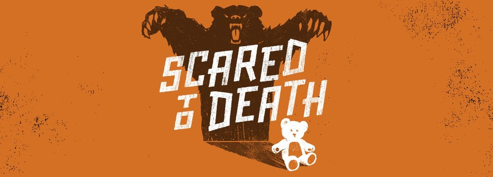 9 ScaredToDeath_1920x692.jpg
