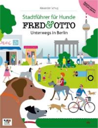 Fred & Otto Stadführer für Hunde unterwegs in Berlin