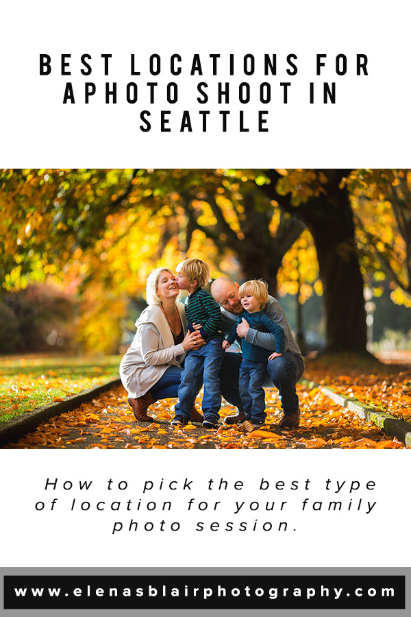 Best Locations For A Family Photo Shoot In Seattle | Elena S Blair Photography