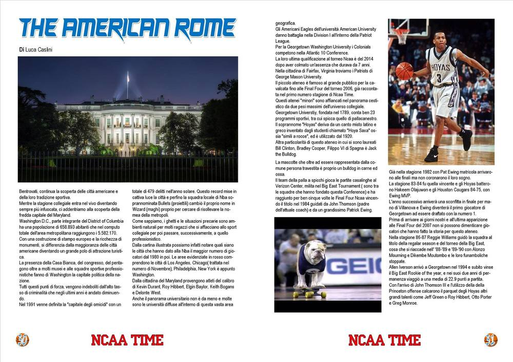 Big fan of college basketball? Follow the news with the NCAA Time magazine, published by  Stefano Bei . (Version in Italian)
